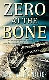 Zero At The Bone (0006499716) by Walker, Mary Willis