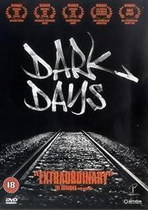 Dark Days [DVD] [2000] [2001]