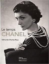 Le Temps Chanel Edmonde Charles Roux Babelio