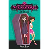 My Sister the Vampire, No. 1: Switched ~ Sienna Mercer