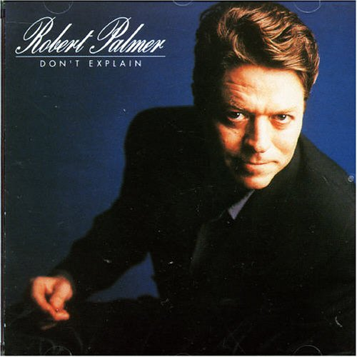 Robert Palmer - Robert Palmer Live - Lyrics2You