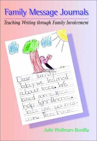 Family Message Journals: Teaching Writing through Family...