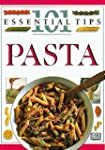 Pasta: 101 Essential Tips