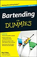 Bartending For Dummies, 4th Edition ebook download