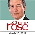Charlie Rose: Bob Crandall, Peter Greenberg, Genesis Rodriguez, and Will Ferrell, March 13, 2012 | Charlie Rose