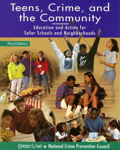 Teens, Crime, and the Community, Student Edition