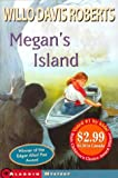 Megan's Island - 2000 Kids' Picks (0689838670) by Roberts, Willo Davis