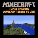 Minecraft Seeds: Top 55 Awesome Minec...