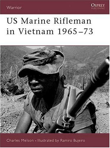 Us Marine in Vietnam: 1965-1973 (Warrior , No 23)