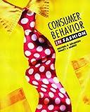 Consumer Behavior: In Fashion
