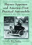 img - for Haynes-Apperson and America's First Practical Automobile: A History book / textbook / text book