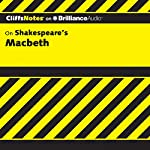 Macbeth: CliffNotes | Alex Went, M.A.