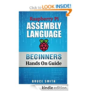 Raspberry Pi Assembly Language Beginners (Hands On Guide)