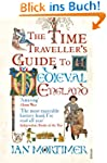 The Time Traveller's Guide to Medieva...