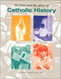 The Hope and the Glory of Catholic History (0159503329) by Anderson, William A.