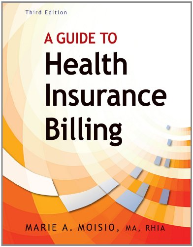 A Guide to Health Insurance Billing (Book Only)