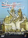 Discover England - Liverpool: The World In One City [2003] [DVD]