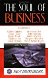 img - for The Soul of Business (New Dimensions Books) book / textbook / text book