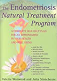 The Endometriosis Natural Treatment Program: A Complete Self-help Plan