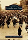 Long Island City (Images of America)