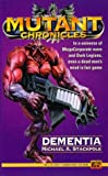 Dementia: Apostle of Insanity Trilogy (Mutant Chronicles) (Bk. 3) (0451454170) by Stackpole, Michael A.