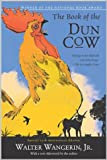 The Book of the Dun Cow (0060574607) by Wangerin, Walter