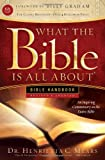 img - for What the Bible Is All About Handbook-Revised-KJV Edition: Bible Handbooks - An Inspired Commentary on the Entire Bible book / textbook / text book