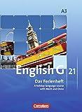 English G 21 - Ausgabe A: Band 3: 7. Schuljahr - Das Ferienheft: A holiday language course with Merit and Onno. Arbeitsheft