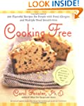 Cooking Free: 220 Flavorful Recipes f...
