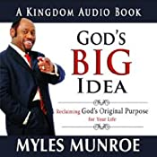 God's Big Idea | [Myles Munroe]