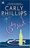 Body Heat (The Simply Series, Book 4) (0373771436) by Phillips, Carly