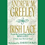 Irish Lace: Nuala Anne McGrail, Book 2 | Andrew M. Greeley