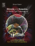 Ethnicity and Screening for Sickle Cell/Thalassaemia: Lessons for Practice from the Voices of Experience, 1e