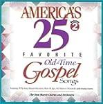 America's 25 Favorite Old-Time Gospel...