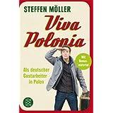"""Viva Polonia: Als deutscher Gastarbeiter in Polenvon """"Steffen M�ller"""""""