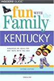 Fun with the Family Kentucky, 2nd (Fun with the Family Series)