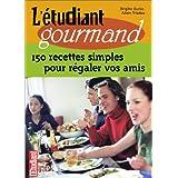 L'�tudiant gourmantpar Brigitte Ourlin