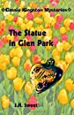 The Statue in Glen Park (Cassie Kingston Mysteries)