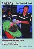 Paramedic (World of Work) (0823932443) by Giddens, Sandra
