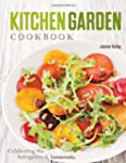 Kitchen Garden Cookbook: Celebrating...