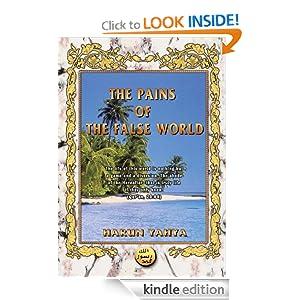 The Pains of the False World Harun Yahya