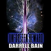 Unforseen Reward | [Darrell Bain]
