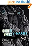 Contre vents et mar�es (THIRDS t. 1)...