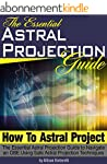 How to Astral Project: The Essential...