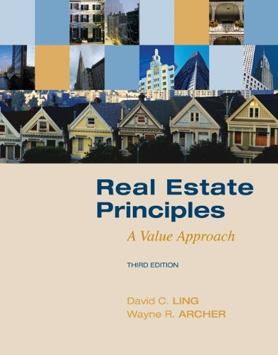 Real Estate Principles: A Value Approach (The...