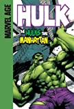 img - for The Hulks Take Manhattan (Marvel Age Hulk) book / textbook / text book