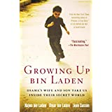 Growing Up bin Laden: Osama's Wife and Son Take Us Inside Their Secret Worldby Najwa bin Laden