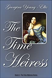 The Time Heiress (The Time Mistress)