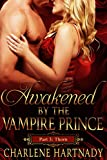 3#Awakened by the Vampire Prince