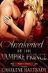 3#Awakened by the Vampire Prince